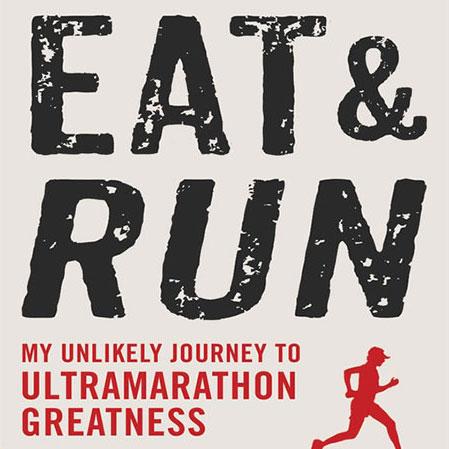 Eat & Run, Scott Jurek