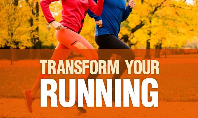 Transform your running