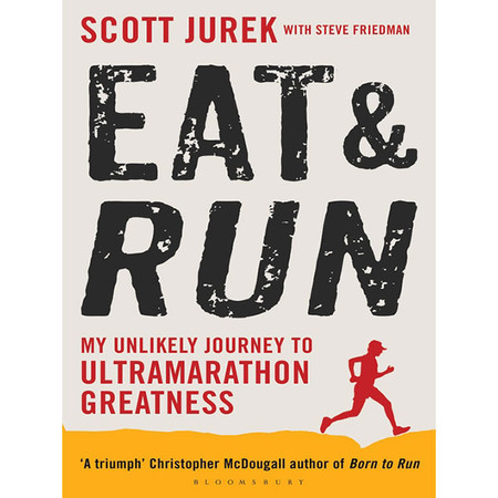 Eat & Run (paperback) - Scott Jurek #1