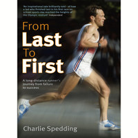 BOOK From Last To First - Charlie Spedding