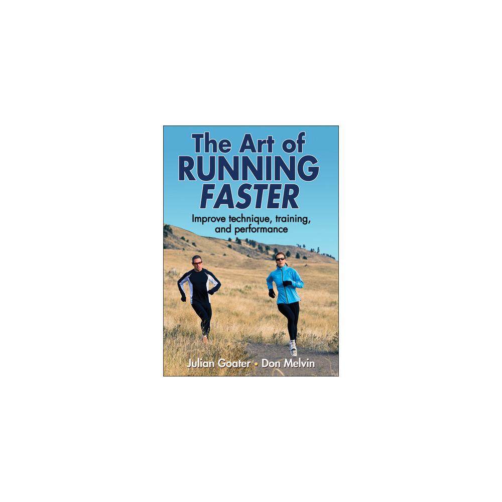 The Art Of Running Faster - Goater #1