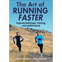 BOOK The Art Of Running Faster - Goater