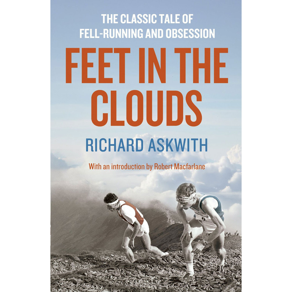 Feet In The Clouds - Richard Askwith #1