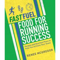 BOOK Fast Fuel - Food for Running Success Renee McGregor