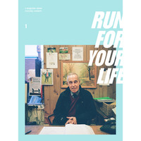 RUN FOR YOUR LIFE  Magazine