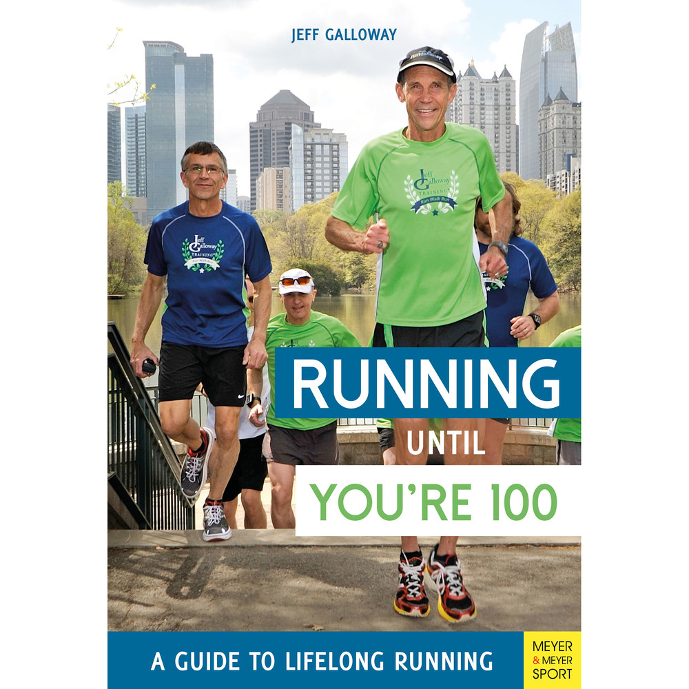 Running Until You're 100 - Jeff Galloway #1