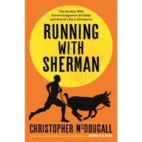 BOOK Running With Sherman - Christopher McDougall